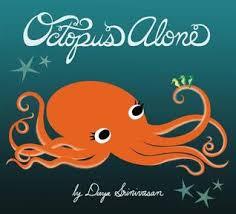 Seeking Octopus Octopus Alone By Divya Srinivasan
