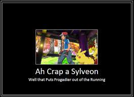 Sylveon Meme - ash sylveon meme by 42dannybob on deviantart