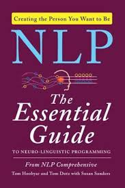 nlp the essential guide to neuro linguistic programming buy