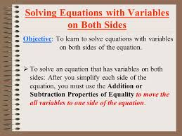 3 questions questions 4 solving equations with variables on both sides