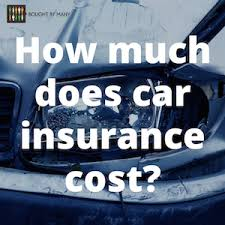 Estimated Car Insurance Cost by How Much Does Uk Car Insurance Cost Bought By Many