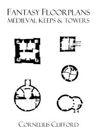 Medieval Floor Plans Medieval Keeps U0026 Towers Fantasy Floorplans Dreamworlds