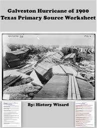 galveston hurricane of 1900 texas primary source worksheet by