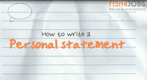 how to write a personal statement career advice u0026 expert