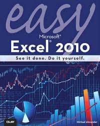 easy ms excel 2010 que 2010 ed1 978 0 7897 4287 2 by david