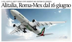 consolato messico roma puntodincontro mx alitalia dal 16 giugno roma citt罌 messico