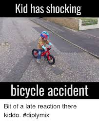 Bike Crash Meme - kid has shocking bicycle accident bit of a late reaction there kiddo