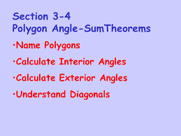 Interior Angles Calculator Section 3 4 Polygon Angle Sumtheorems Ppt Download