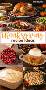 thanksgiving food thanksgiving recipes and holidays