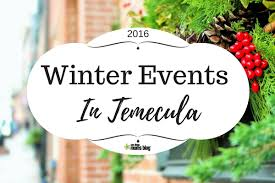 events in temecula winter guide 2016