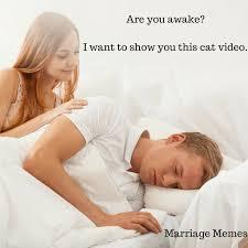 Marriage Memes - marriage memes we love marriage bliss