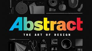 Home Design On Netflix by Netflix To Premiere Design Documentary Series Abstract The Art Of