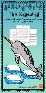Thanksgiving Comprehension Passages Winter Animals The Narwhal Reading Comprehension Passage For