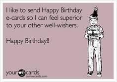 happy birthday e cards happy birthday e cards happy birthday humor and birthdays