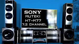 best 7 1 home theater system in india sony muteki ht m77 7 2 channel sound test youtube