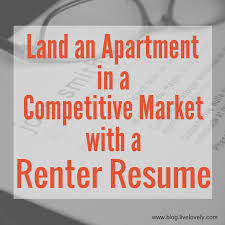 land an apartment in a competitive market lovely blog