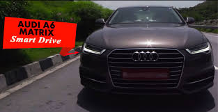 audi a6 india the audi a6 matrix price in india review mileage photos