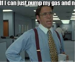 Cd Meme - meme maker if i can just pump my gas and not be asked to buy a