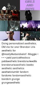 Personalized Memes - girls and doing personalized aesthetics dm me for one brendon