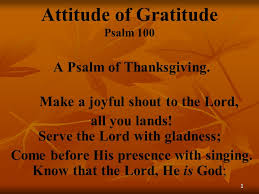 attitude of gratitude psalm ppt
