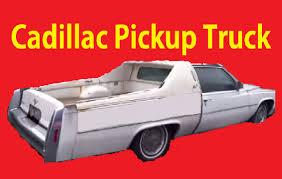 cadillac car truck cadillac truck drive a big unique 1 owner car