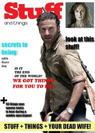 Walking Dead Stuff And Things Meme - cover of the new stuff and things magazine featuring rick grimes