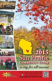 Patio Warehouse Sun Prairie Wi by 2015 Community Guide By Sun Prairie Chamber Of Commerce Issuu