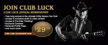willie nelson fan page club luck club luckclub luck club luck