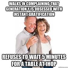 Meme Generation - scumbag baby boomer meme is the perfect response to people who