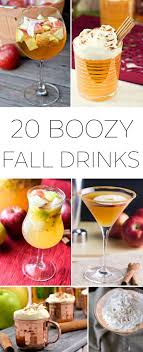 20 boozy fall drinks and cocktails fall drinks thanksgiving and