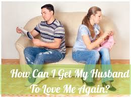 to make your husband you again do this