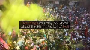 holi festival 5 things you may not know about the spectacular