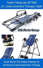 teeter inversion table reviews read about the teeter hang ups ep 560 inversion table review and