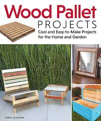 family home and garden wood pallet projects cool and easy to make projects for the home
