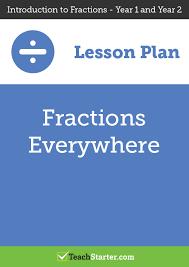 fractions everywhere lesson plan u2013 teach starter