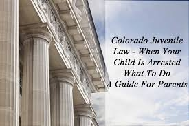 What Happens When You Get A Bench Warrant Colorado Juvenile Law When Your Child Is Arrested What To Do