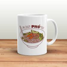 funny mug crazy pho you funny coffee mug quote