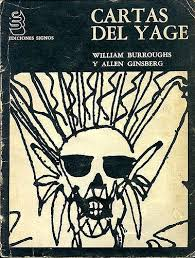 Cartas Del Yage por  William Burroughs & Allen Ginsberg