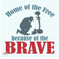 free halloween svg home of the free because of the brave svg military svg soldier svg