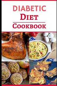 diabetic menus recipes diabetic diet cookbook delicious and easy diabetic diet recipes
