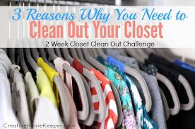 Clean Out Your Closet 3 Reasons Why You Need To Clean Out Your Closet Join The 2 Week