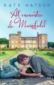Seeking Capitulo 1 Seeking Mansfield Seeking Mansfield 1 By Kate Watson