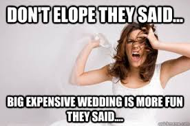 Funny Woman Memes - 12 wedding memes that totally get what you re going through