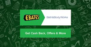 bath and body works coupons promo codes u0026 1 0 cash back ebates