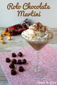 chocolate martinis rolo chocolate martini wine u0026 glue