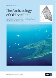 the archaeology of old nuulliit eigil knuth u0027s investigations in