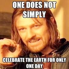 Communication Major Meme - 10 ways to celebrate earth week at ecou uwgb medium