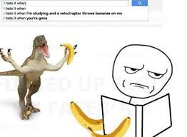 I Hate It When Memes - i hate it when google search suggestions viral viral videos
