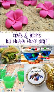 moana crafts and recipes for the best movie night via