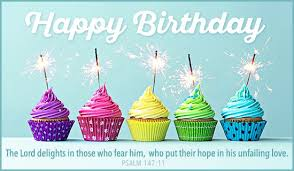 free birthday cards free birthday psalm 147 11 ecard email free personalized